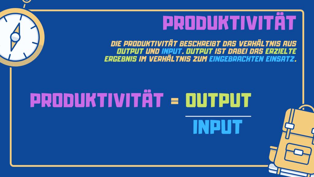 Mehr Produktivität ist das Verhältnis aus Output und Input