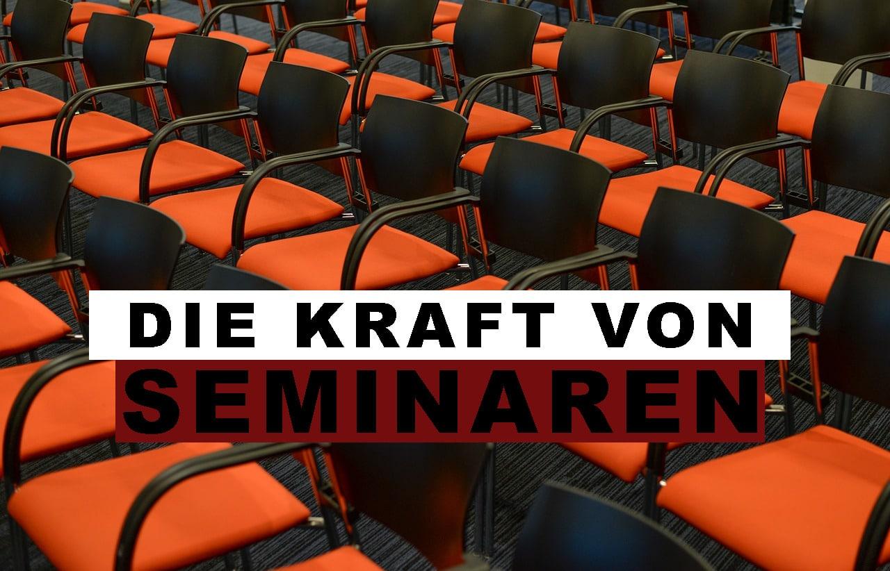 Seminare besuchen - Die Kraft von Seminaren