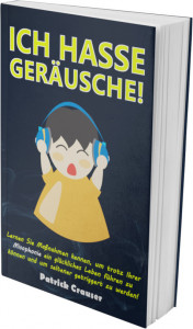 Ich hasse Geräusche Cover, Buch Cover Misophonie
